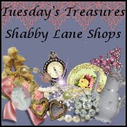 Tuesday Treasures/ Shabby Lane Shops