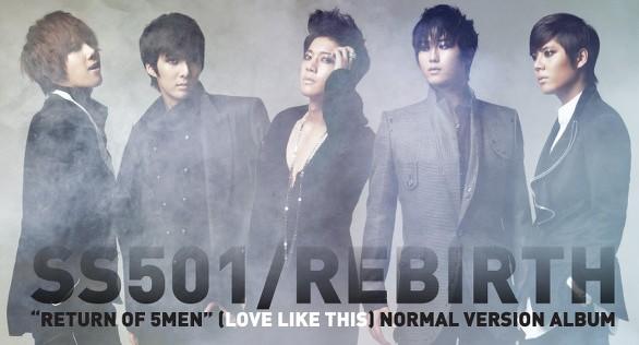 [ K-Groupe ] SS501 SS501+rebirth