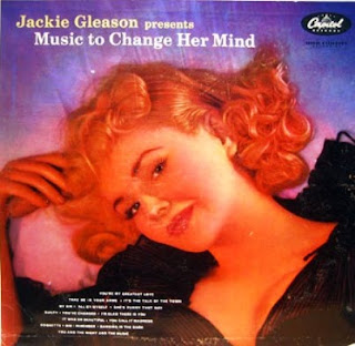 Jackie Gleason - Music to Change Her Mind (1956)