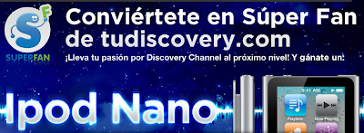 premios ipod nano promocion Super fan Discovery Channel