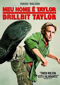 Baixar Filmes Download   Meu Nome é Taylor, Drillbit Taylor (Dublado) Grátis