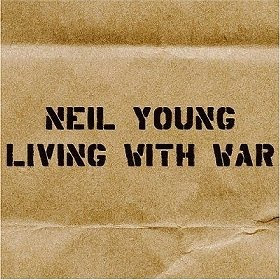 Neil Young Living With War CD cover