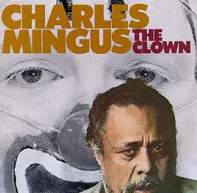 Charles Mingus The Clown Alternate CD cover