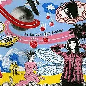 La La Love You Pixies! CD Cover