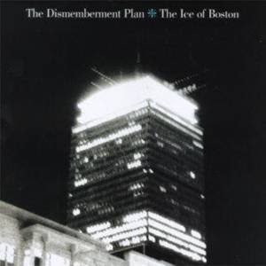 The Dismemberment Plan Ice of Boston EP cover