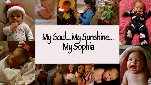 My Soul...My Sunshine...My Sophia Grace