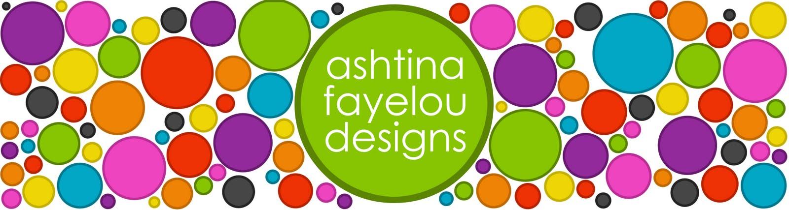 ashtina fayelou designs