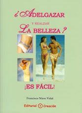 ADELGAZAR Y REALZAR LA BELLEZA