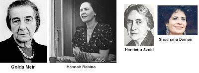 Golda Meir, Hannah Robina, Henrietta Szold, Shoshana Damari