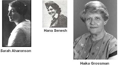 Sarah Aharonson, Hanna Senesh, Haika Grossman