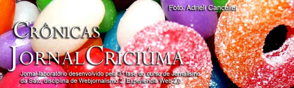 Blog Jornal Criciúma - Crônica