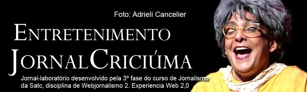 Blog Jornal Criciúma - Entretenimento