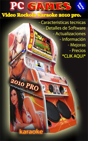 ---VIDEO ROCKOLA 2010 PRO--- NUESTRO PRODUCTO EXCLUSIVO