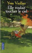 """""""Elle voulait toucher le ciel"""" Yves Viollier en format poche !"""