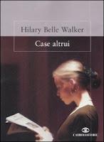 Sul+Romanzo+Blog+Case+Altrui+di+Hilary+B
