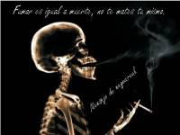 Fumar Mata. Evítalo.