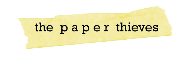 The Paper Thieves