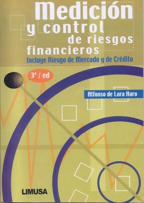Medición y Control de Riesgos Financieros por Alfonso de Lara Haro