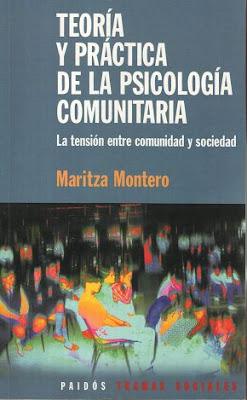 Teoría Y Práctica De La Psicología Comunitaria por Maritza Montero