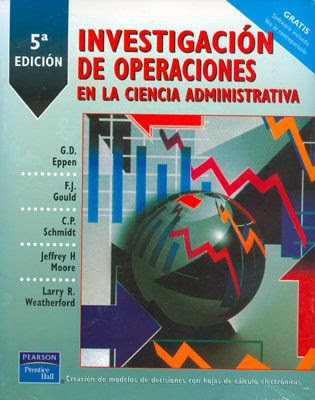 Investigación de Operaciones en la Ciencia Administrativa por G. D. Eppen