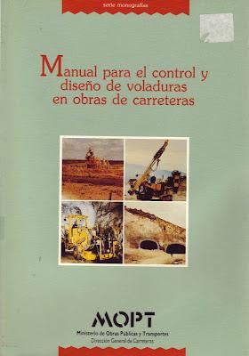 Manual para el Control y Diseño de Voladuras en Obras de Carreteras por José Luis Sanz Contreras y Jesús Santamaría