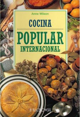 Cocina Popular Internacional por Anne Wilson