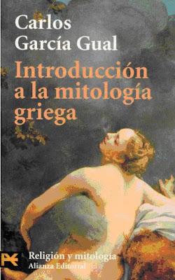 Introducción a la Mitología Griega por Carlos García Gual
