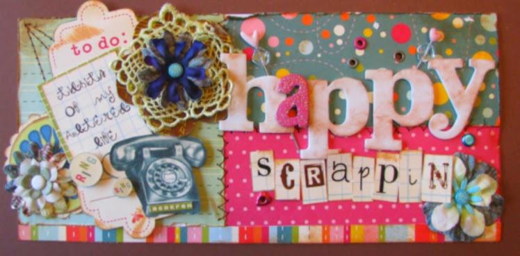 Happy Scrappin'