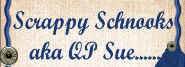 Scrappy Schnooks aka QP Sue