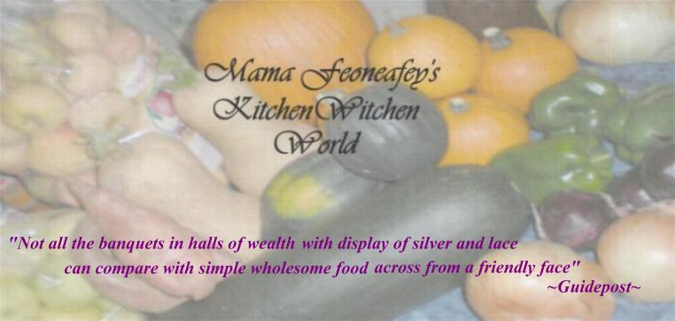 Mama Feoneafey's KitchenWitchen World