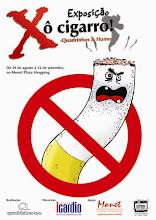 Exposição Xô Cigarro