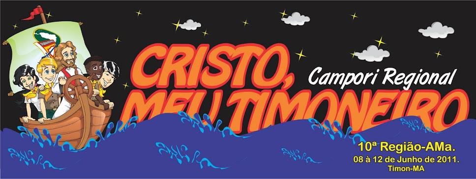 """I Campori Regional """"CRISTO, MEU TIMONEIRO."""""""