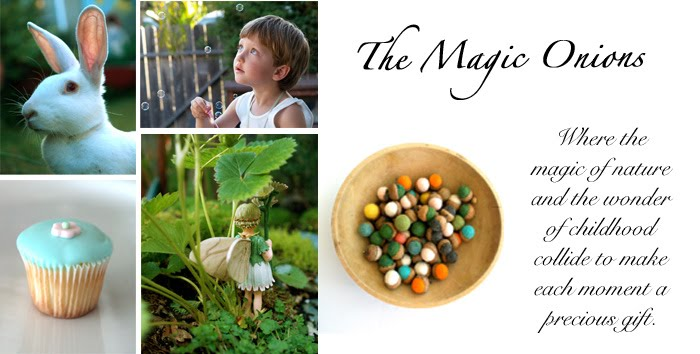 The Magic Onions :: A Waldorf Inspired Blog