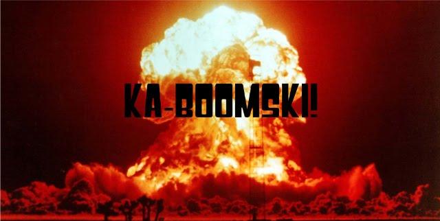 KA-BOOMSKI!