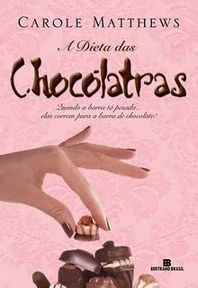Download - Livro A Dieta das Chocólatras - Carole Matthews
