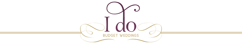 """I Do"" Budget Weddings"
