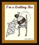 I am a quilting bee!