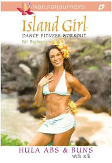 island girl dance fitness workout for beginners, hula abs and buns dvd with kili, abs and buns dance fitness for women, dance aerobics for women, abs and buns workout for women, hula abs and buns dance fitness for beginners, island girl dance aerobics fitness video hula abs and buns, tone abs, tone buns, burn fat with fun tahitian dance aerobics workout for women.