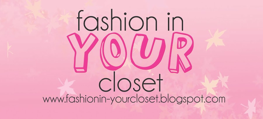 Fashion In Your Closet
