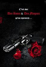 c'est avec des roses et des flingues qu'on représente...