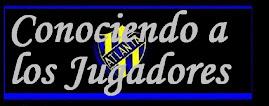 CONOCIENDO A LOS JUGADORES