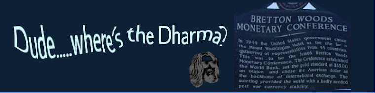Dude, where's the Dharma?
