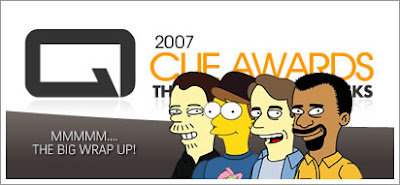 2007 Cue Awards:  The Big Wrap Up