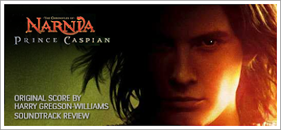 The Chronicles of Narnia: Prince Caspian (Sountrack) by Harry Gregson-Williams (Review)