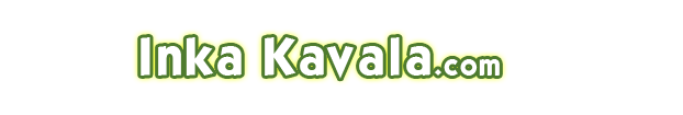 Inka Kavala . .!