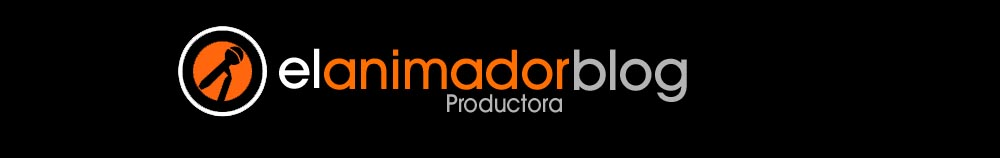 EL ANIMADOR Productora - Blog