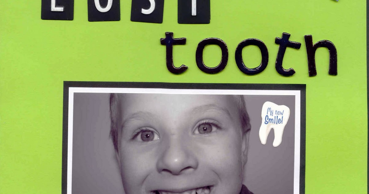 My Scrapbooking Pages: First Lost Tooth
