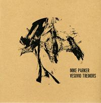Mike Parker - Vesuvio Tremors (Geophone)