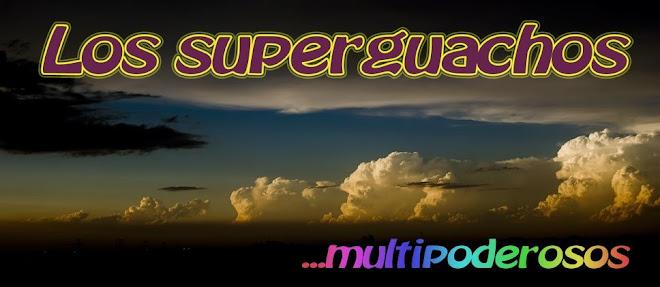 Los superguachos