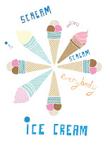 I scream!